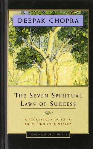 Seven Spiritual Laws of Success - Deepak Chopra