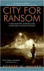 City for Ransom - Robert W. Walker