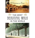 The Most Beautiful Walk in the World - John Baxter