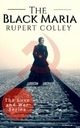 The Black Maria - Rupert Colley