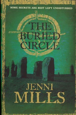 The Buried Circle - Mills, Jen