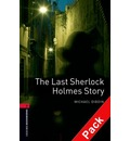 Oxford Bookworms Library: Level 3:: The Last Sherlock Holmes Story audio CD pack - Michael Dibdin