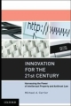 Innovation for the 21st Century - Michael A. Carrier