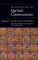 An Anthology of Qur'anic Commentaries, Volume 1: On the Nature of the Divine