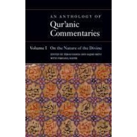 An Anthology of Qur'anic Commentaries, Volume 1: On the Nature of the Divine - Feras Hamza
