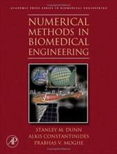 Numerical Methods in Biomedical Engineering - Dunn, Stanley M. / Constantinides, Alkis / Moghe, Prabhas V.