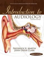 Introduction to Audiology (Allyn & Bacon Communication Sciences and Disorders)