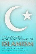 Columbia World Dictionary of Islamism