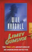 Limey Gumshoe: The True-Life Adventures of an Undercover Detective