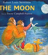 The Moon - Stevenson, Robert Louis / Pearson, Tracey Campbell