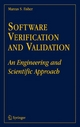 Software Verification and Validation - An Engineering and Scientific Approach
