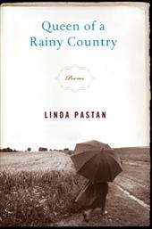 Queen of a Rainy Country: Poems - Pastan, Linda