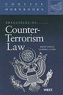 Principles of Counter-Terrorism Law (Concise Hornbooks)