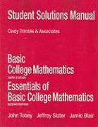 Basic College Mathematics/Essentials of Basic College Mathematics Student Solutions Manual