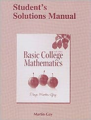 Student Solutions Manual for Basic College Mathematics - Elayn Martin-Gay