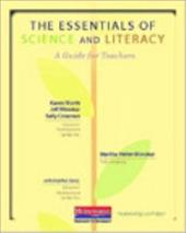 The Essentials of Science and Literacy: A Guide for Teachers - Worth, Karen / Winokur, Jeff / Heller-Winokur, Martha