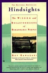 Hindsights: The Wisdom and Breakthroughs of Remarkable People - Kawasaki, Guy / Bolles, Richard Nelson