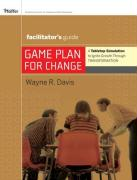 Game Plan for Change: A Tabletop Simulation to Ignite Growth Through Transformation