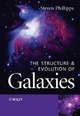 The Structure and Evolution of Galaxies - Steve Phillipps