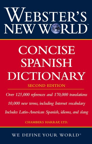 Webster's New World Concise Spanish Dictionary (2nd Edition) - Chambers Harrap Ltd.