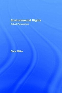 Environmental Rights: Critical Perspectives - Miller, Christoper