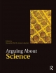 Arguing About Science - Alexander Bird; James Ladyman