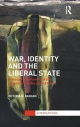 War, Identity and the Liberal State - Victoria Basham
