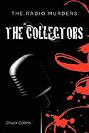 The Radio Murders: The Collectors