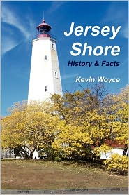 Jersey Shore History & Facts - Kevin Woyce