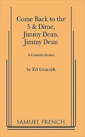 Come Back to the 5 & Dime, Jimmy Dean, Jimmy Dean - Graczyk, Ed