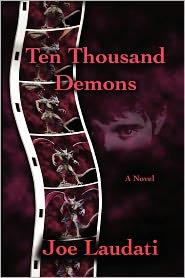 Ten Thousand Demons - Joe Laudati