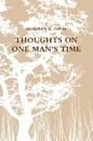 Thoughts on One Man's Time - Norman Davis