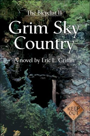 Grim Sky Country - Eric L. Griffin