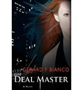 The Deal Master - Gerard F Bianco