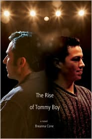 The Rise Of Tommy Boy - Breanna Cone