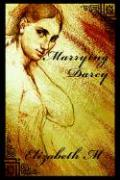 Marrying Darcy