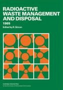 Radioactive Waste Management and Disposal 1985