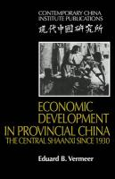 Economic Development in Provincial China: The Central Shaanxi Since 1930