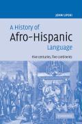 A History of Afro-Hispanic Language: Five Centuries, Five Continents