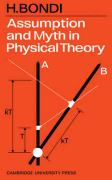 Assumption and Myth in Physical Theory
