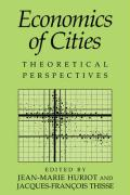 Economics of Cities: Theoretical Perspectives