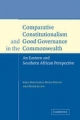 Comparative Constitutionalism and Good Governance in the Commonwealth - John Hatchard; Muna Ndulo; Peter Slinn