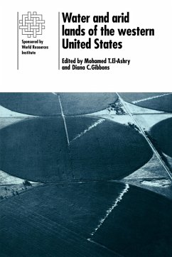 Water and Arid Lands of the Western United States: A World Resources Institute Book - Herausgeber: El-Ashry, Mohamed T. Mohamed T. , El-Ashry Gibbons, Diana C.