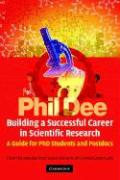 Building a Successful Career in Scientific Research: A Guide for PhD Students and Post-Docs