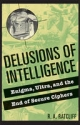 Delusions of Intelligence - R.A. Ratcliff
