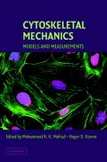 Cytoskeletal Mechanics: Models and Measurements in Cell Mechanics