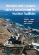 Volcanic and Tectonic Hazard Assessment for Nuclear Facilities - Charles B. Connor; Neil A. Chapman; Laura J. Connor