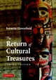 The Return of Cultural Treasures - Jeanette Greenfield