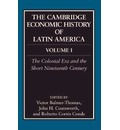 The Cambridge Economic History of Latin America: Volume 1, The Colonial Era and the Short Nineteenth Century - Victor Bulmer-Thomas