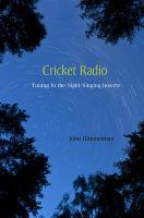 Cricket Radio: Tuning in the Night-Singing Insects